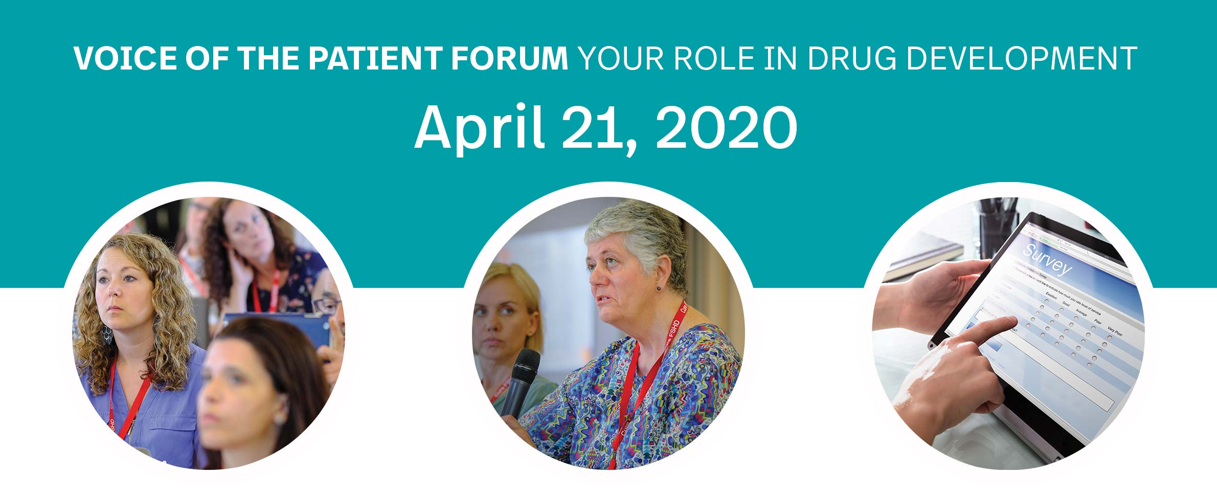 Voice of the Patient Forum Your Role in Drug Development - April 21, 2020