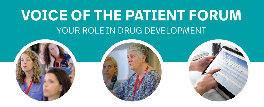 Voice of the Patient Forum Your Role in Drug Development